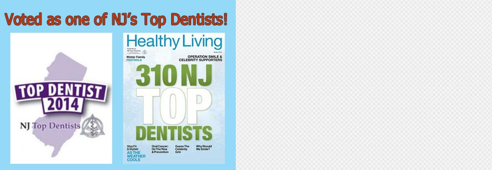 Voted as one of NJ's top Dentists